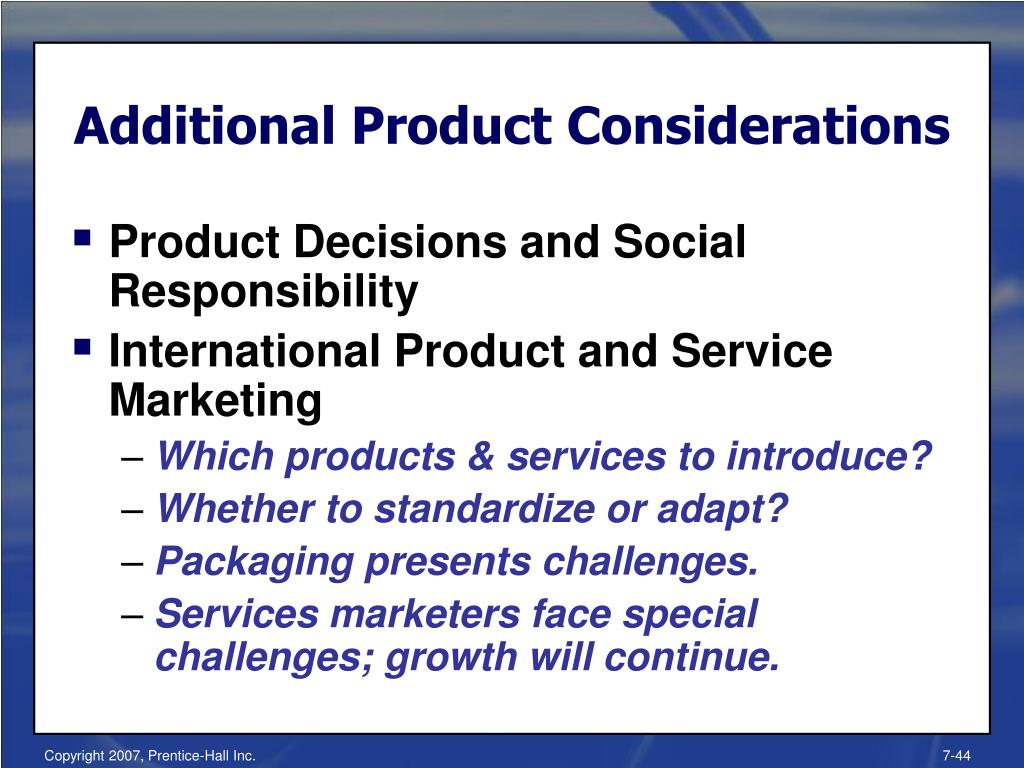 Additional Product Considerations