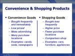 convenience shopping products