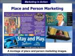 place and person marketing