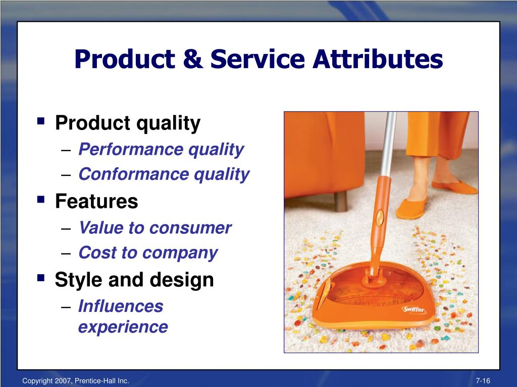 Product & Service Attributes