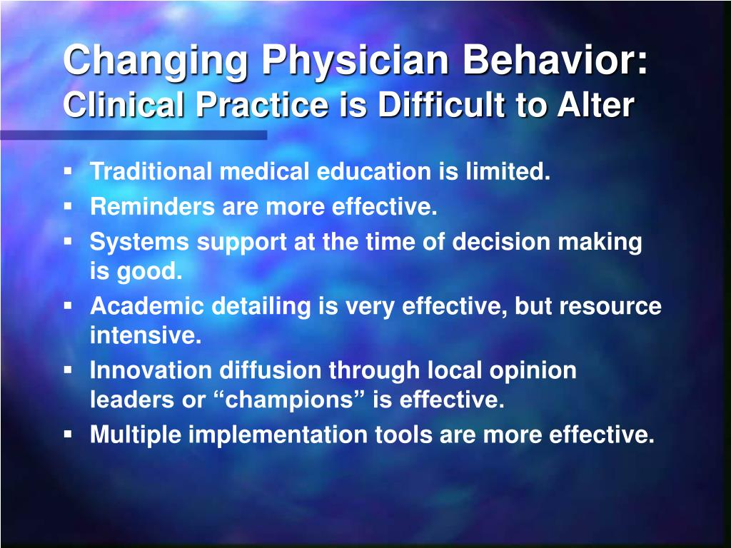 Changing Physician Behavior: