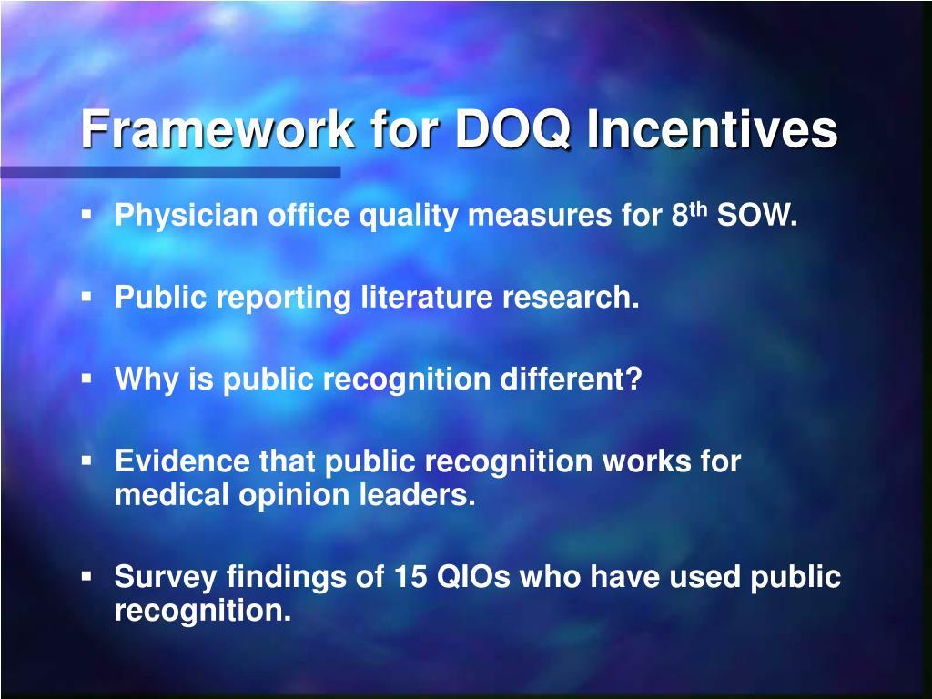 Framework for DOQ Incentives
