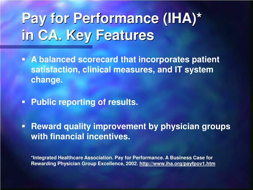 Pay for Performance (IHA)*