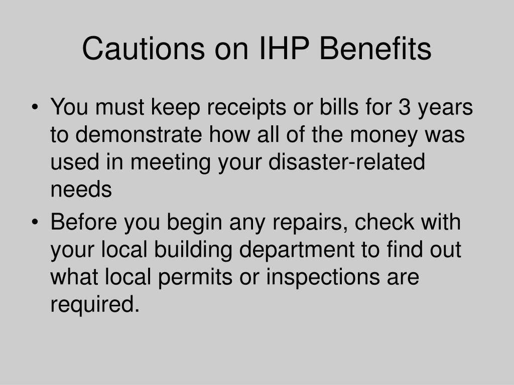 Cautions on IHP Benefits