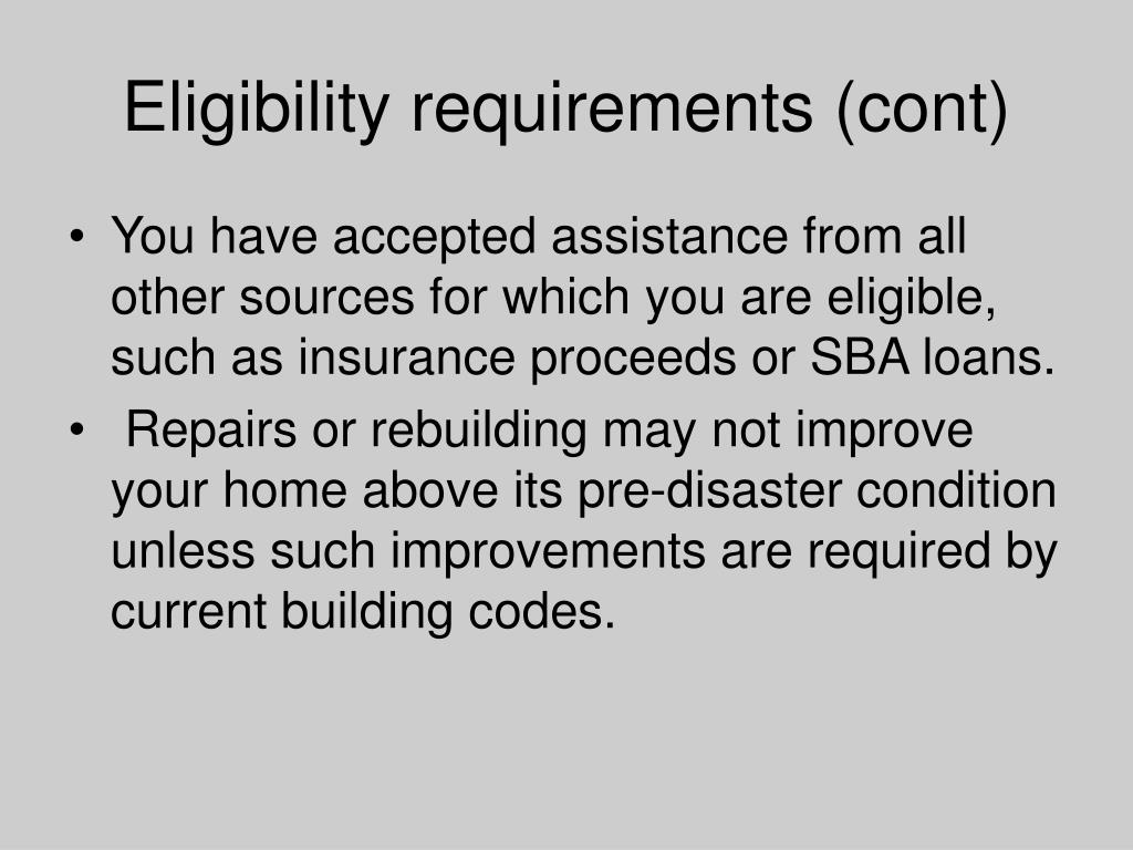 Eligibility requirements (cont)