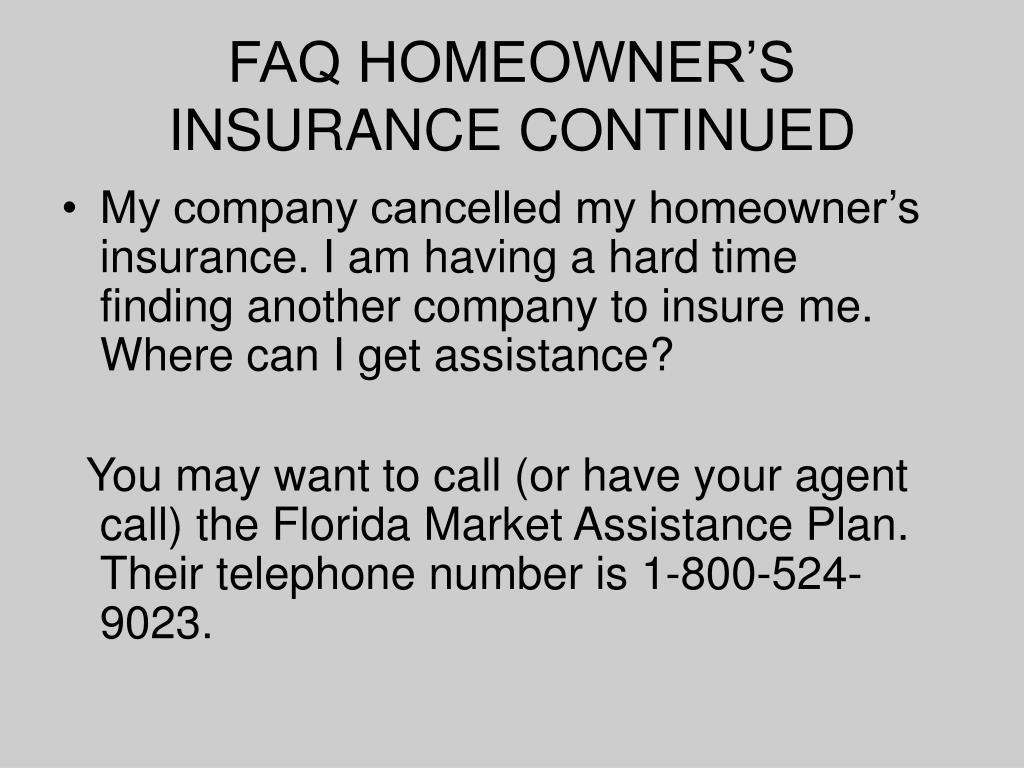 FAQ HOMEOWNER'S INSURANCE CONTINUED