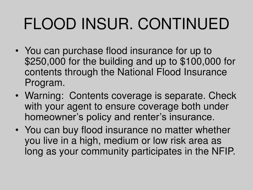 FLOOD INSUR. CONTINUED