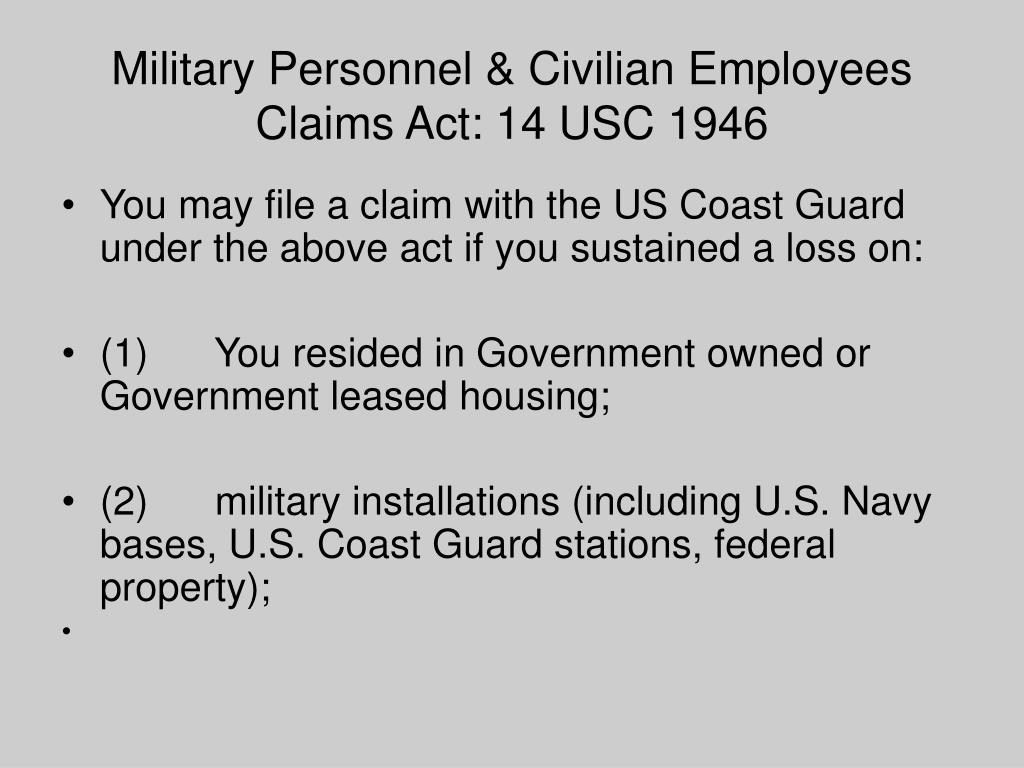 Military Personnel & Civilian Employees Claims Act: 14 USC 1946