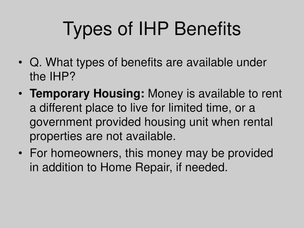Types of IHP Benefits