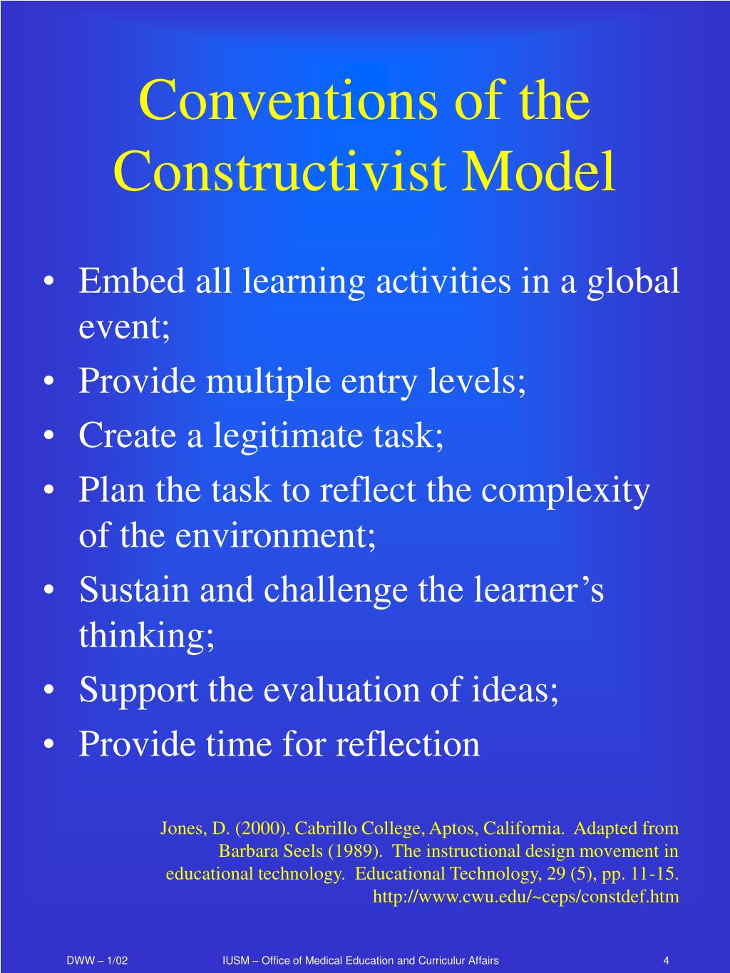 Conventions of the Constructivist Model