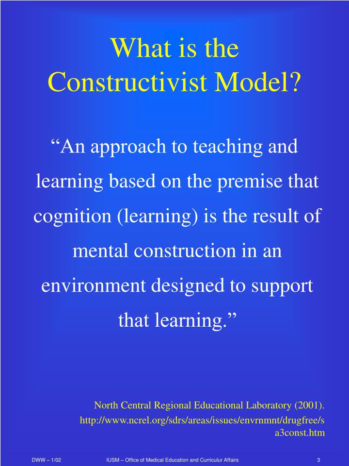 What is the constructivist model
