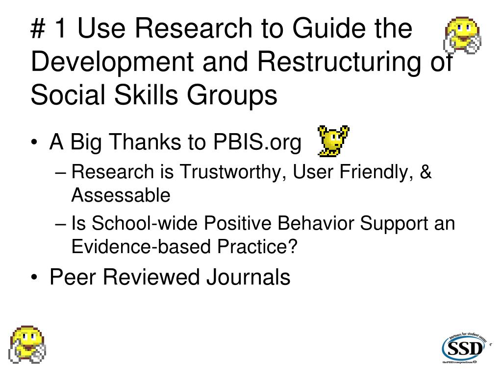 # 1 Use Research to Guide the Development and Restructuring of Social Skills Groups