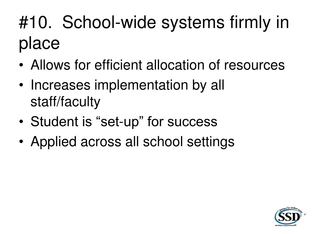 #10.  School-wide systems firmly in place