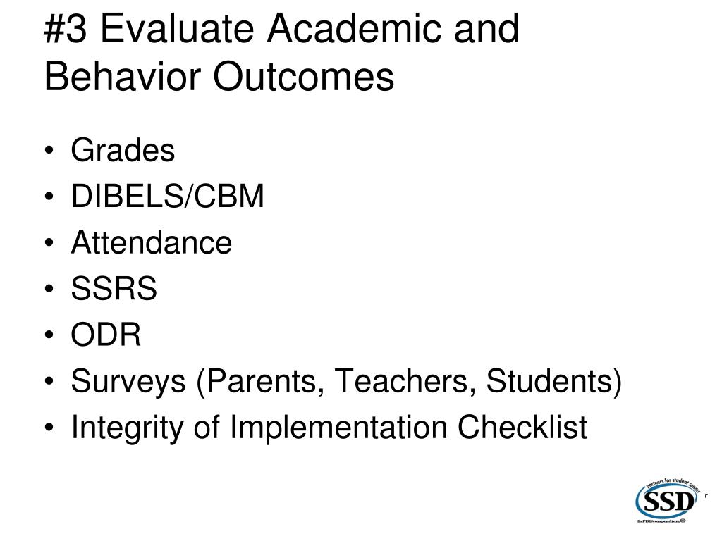 #3 Evaluate Academic and Behavior Outcomes