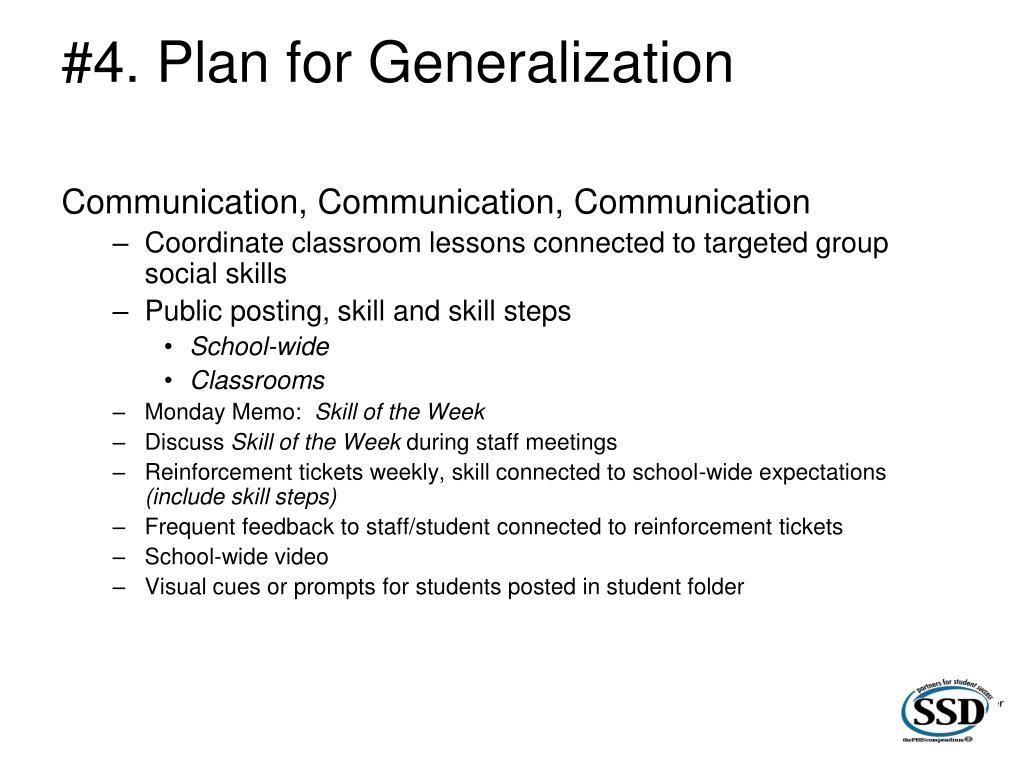 #4. Plan for Generalization