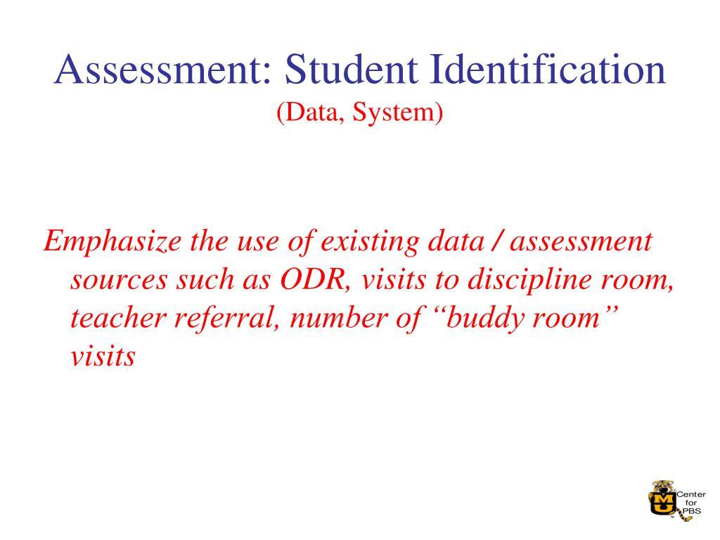 Assessment: Student Identification