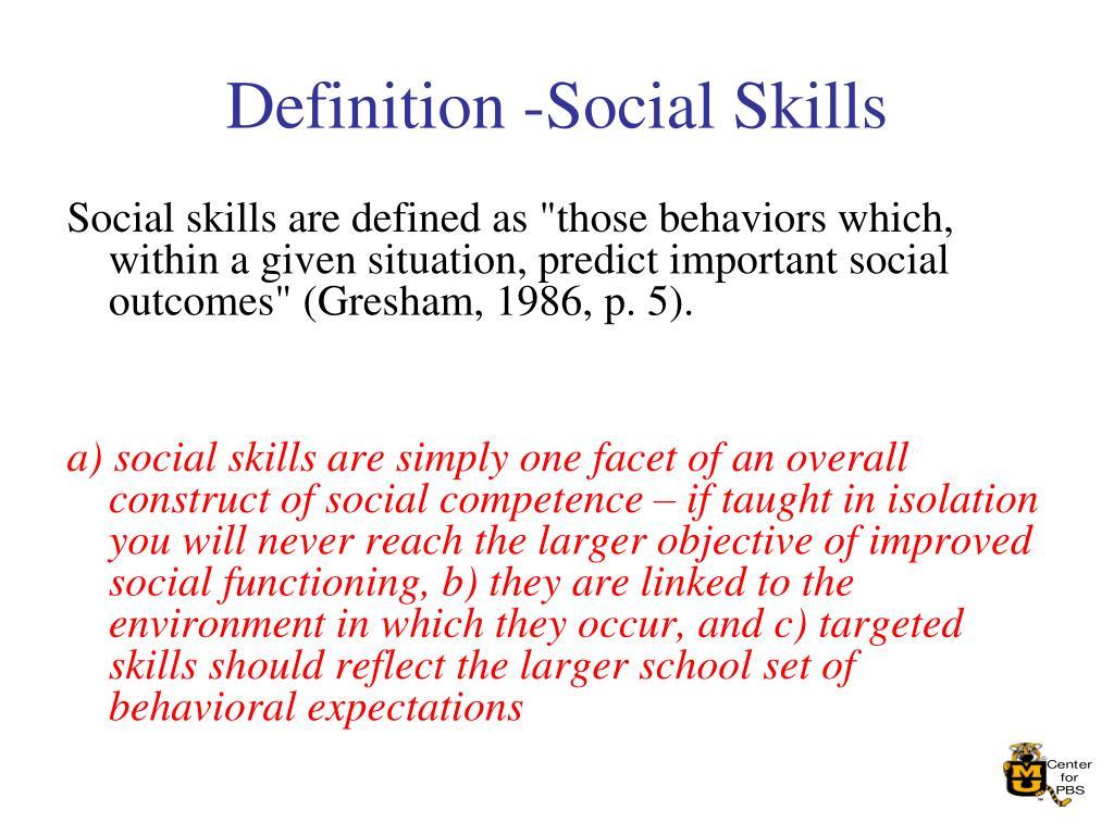 Definition -Social Skills