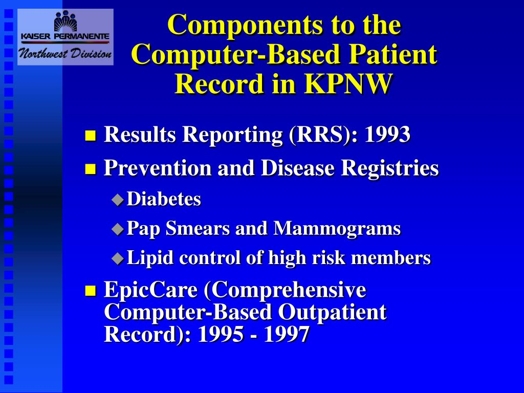 Components to the Computer-Based Patient Record in KPNW
