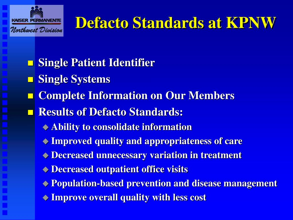 Defacto Standards at KPNW