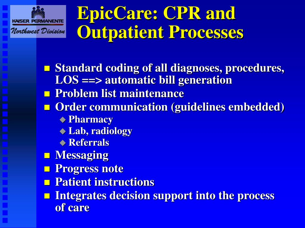 EpicCare: CPR and Outpatient Processes