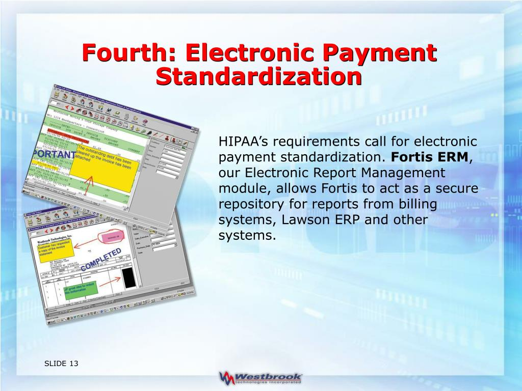 Fourth: Electronic Payment Standardization