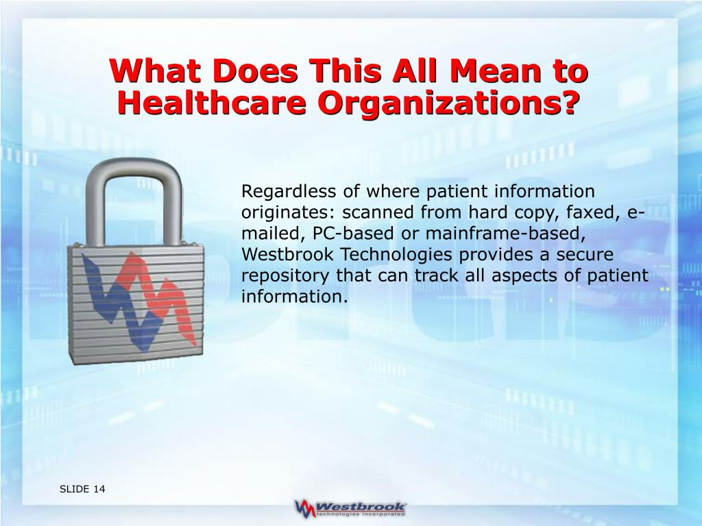 What Does This All Mean to Healthcare Organizations?
