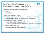 blue cross blue shield association thinking about health care reform
