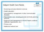 indigent health care needs