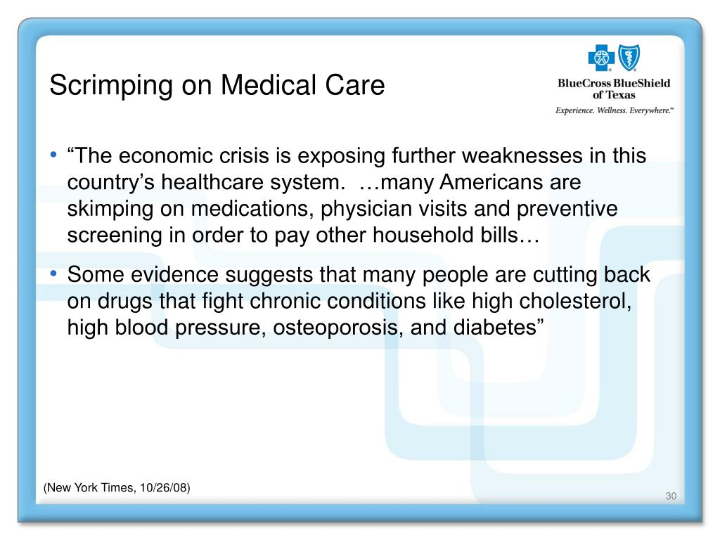 Scrimping on Medical Care