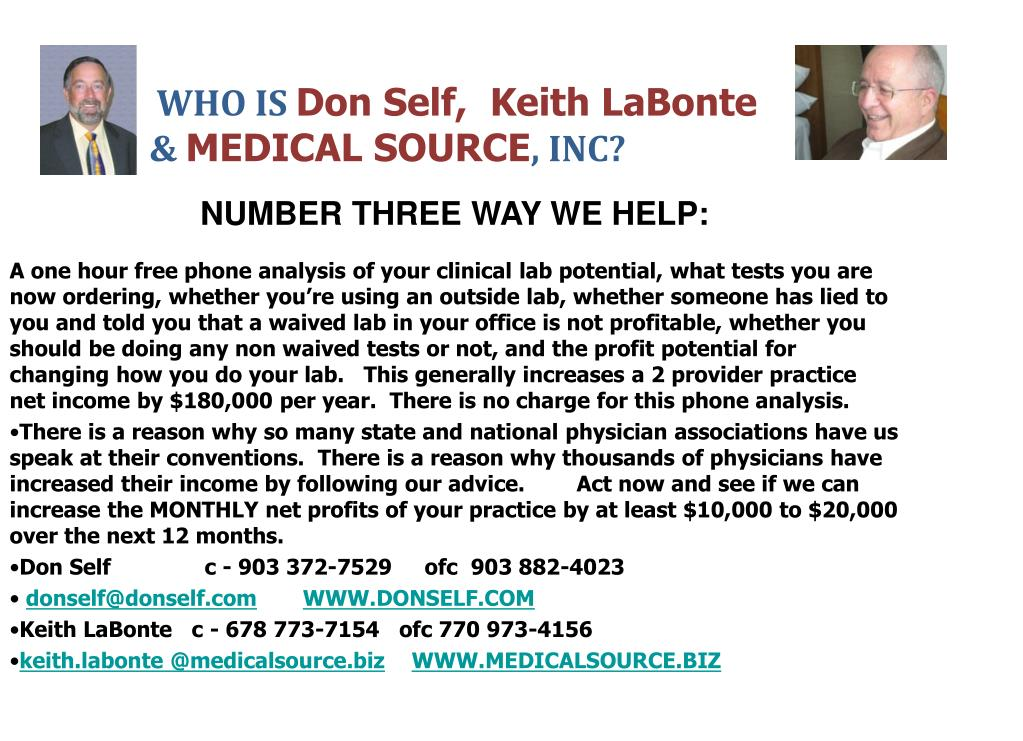 THANK YOU! – Now, if you're primary care and you want to increase your annual profits in your practice by at least $100,000 per year – call Don's cell at 903 372-7529.