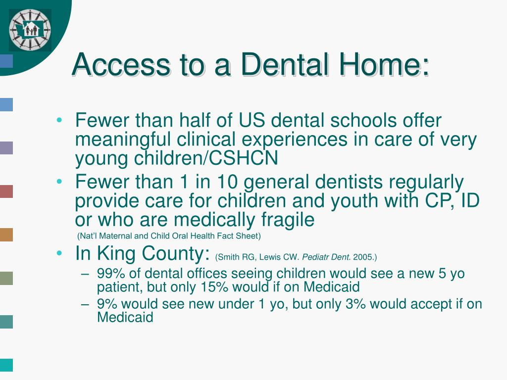 Access to a Dental Home: