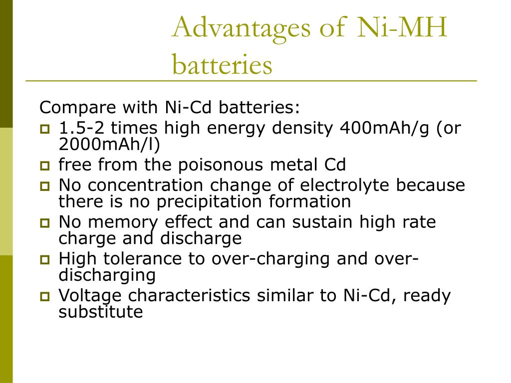 Advantages of Ni-MH batteries