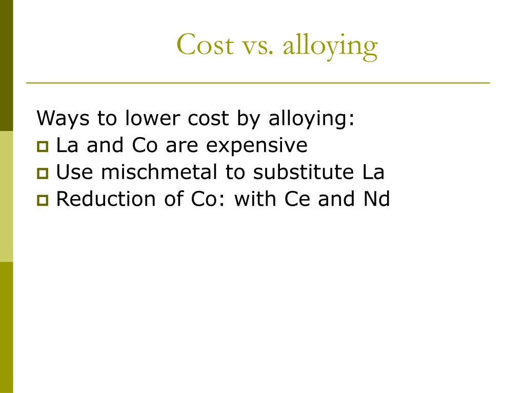 Cost vs. alloying