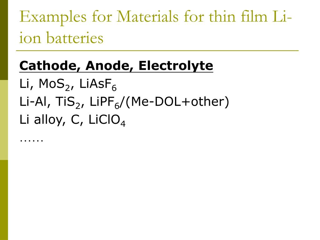 Examples for Materials for thin film Li-ion batteries