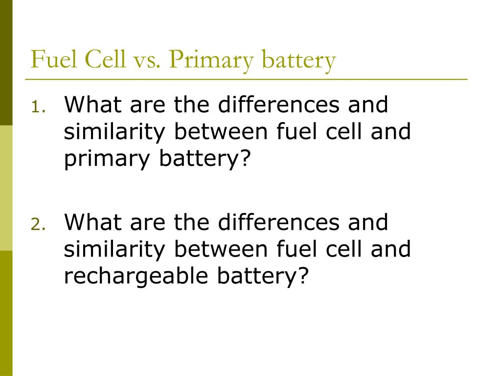 Fuel Cell vs. Primary battery