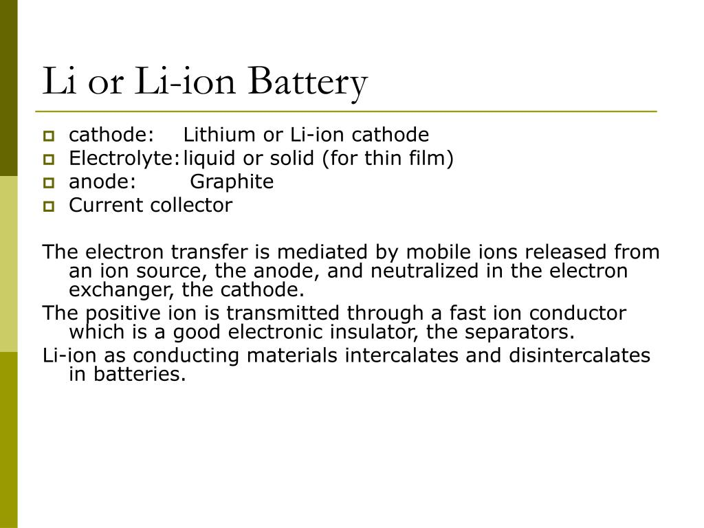 Li or Li-ion Battery