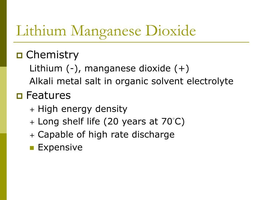 Lithium Manganese Dioxide