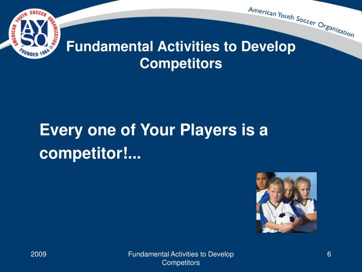 Fundamental Activities to Develop Competitors