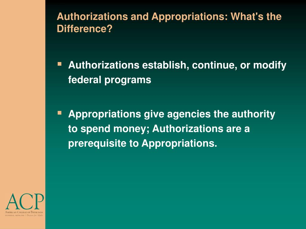 Authorizations and Appropriations: What's the Difference?