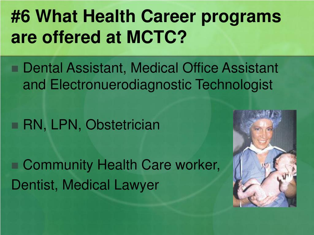 #6 What Health Career programs are offered at MCTC?