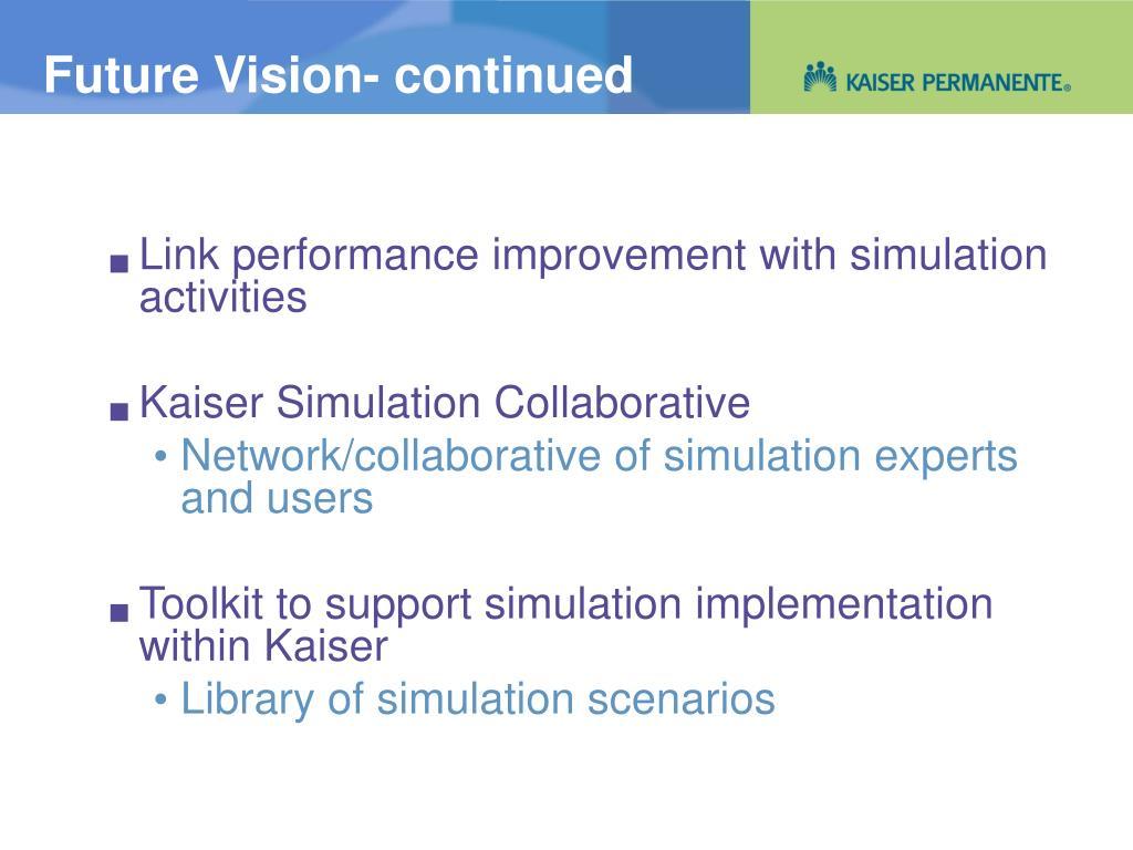 Future Vision- continued