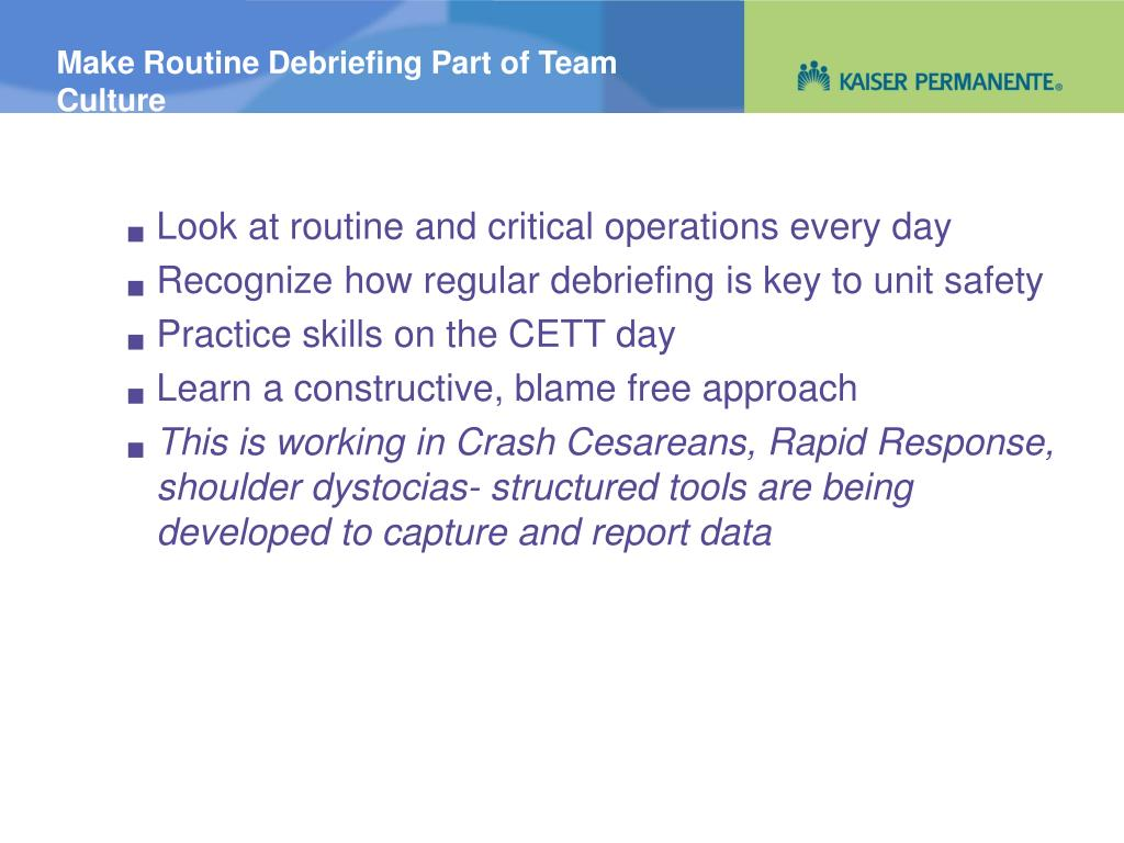 Make Routine Debriefing Part of Team Culture