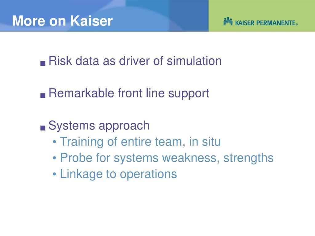 More on Kaiser