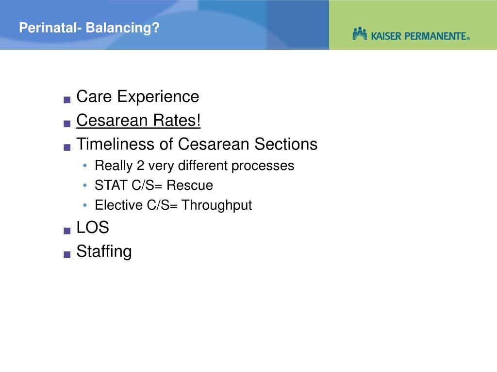 Perinatal- Balancing?