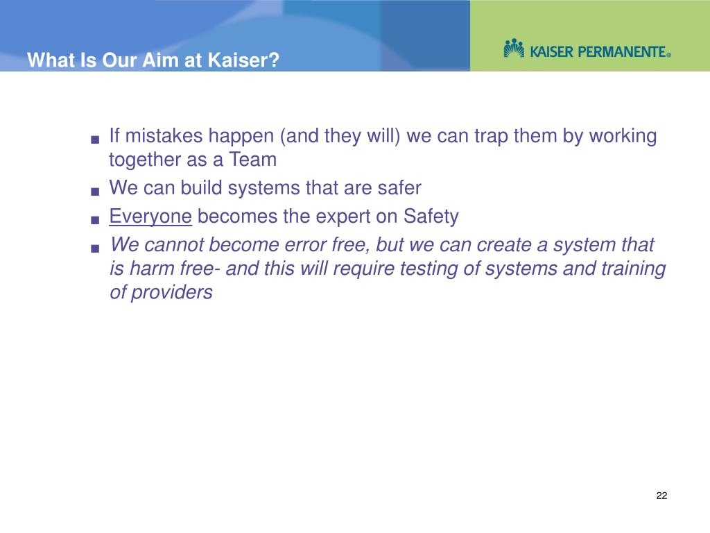 What Is Our Aim at Kaiser?