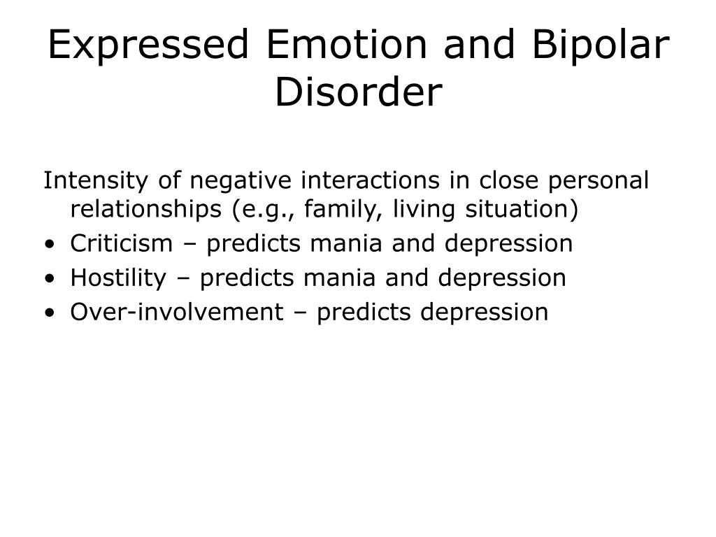 Expressed Emotion and Bipolar Disorder