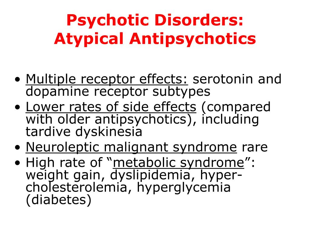 Psychotic Disorders: