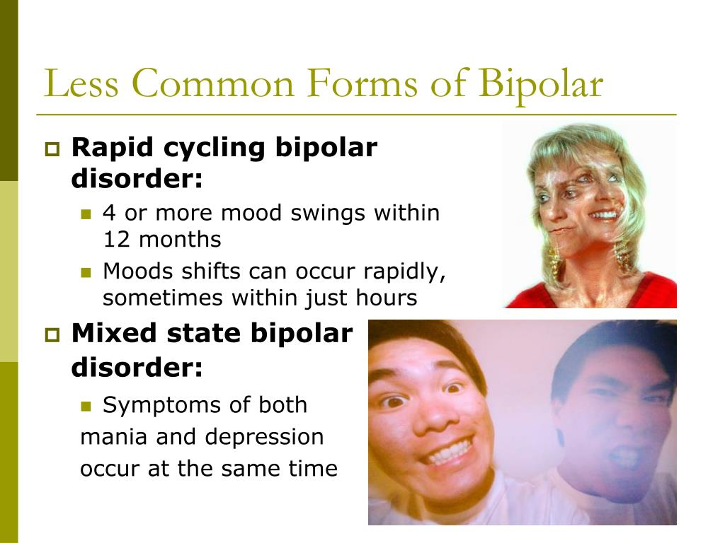 Less Common Forms of Bipolar