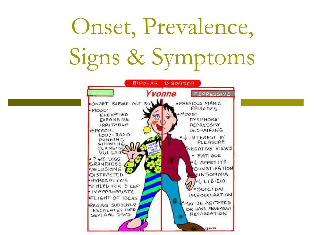 Onset, Prevalence,