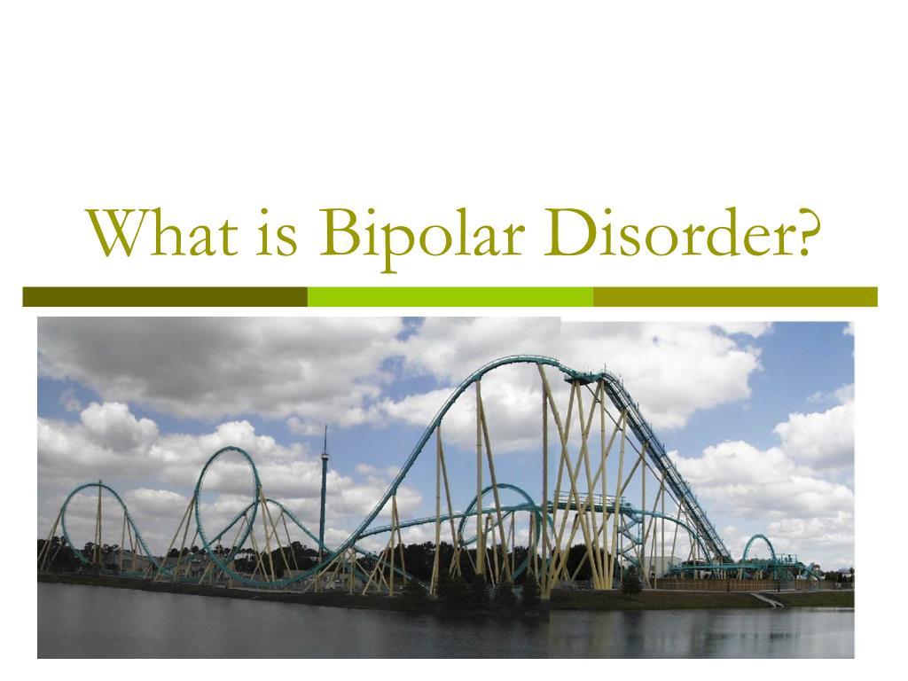 What is Bipolar Disorder?